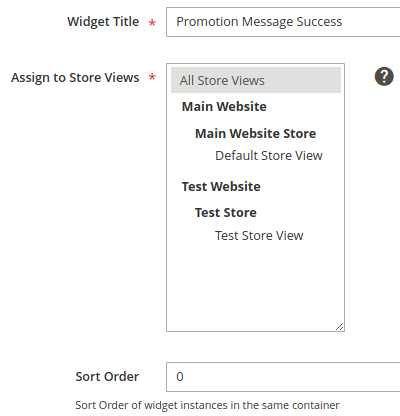 Success Message: Widget Title field, Assign to Store Views list boxes, Sort Order field